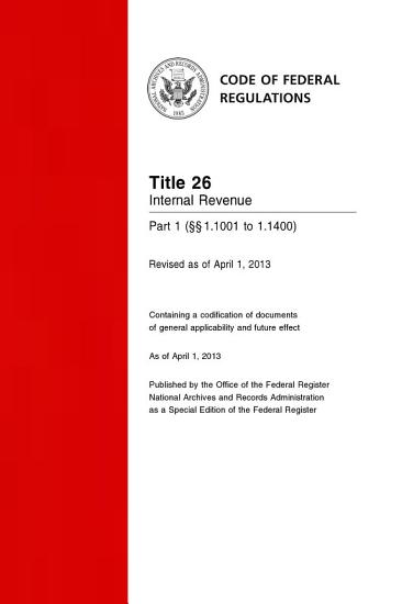Title 26 Internal Revenue Part 1       1 1001 to 1 1400   Revised as of April 1  2014  PDF