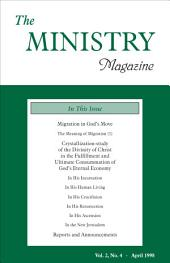The Ministry of the Word, Vol. 2, No 4: Migration in God's Move (1) & Crystallization-Study of the Divinity of Christ in the Fulfillment and...Eternal Economy