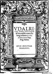Vdalrichi Zasii oratoris & Iureconsulti oratio, Friburgi in funere Domini Maximiliani Imperatoris Augusti habita