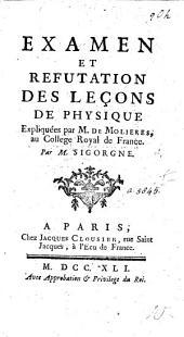 Examen et réfutation des leçons de physique expliquées par M. de Molières, au Collège Royal de France