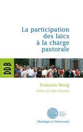 La participation des laïcs à la charge pastorale: Une évaluation théologique du canon 517/2