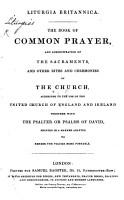Liturgia Britannica  The Book of Common Prayer  etc PDF