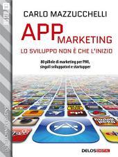 App Marketing: lo sviluppo non è che l'inizio