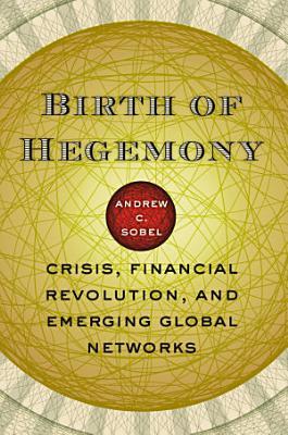 Birth of Hegemony