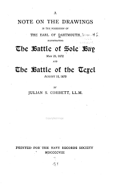 A Note on the Drawings in the Possession of the Earl of Dartmouth: Illustrating the Battle of Sole Bay. May 28, 1672, and the Battle of the Texel, August 11, 1673. Atlas