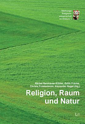 Religion  Raum und Natur PDF