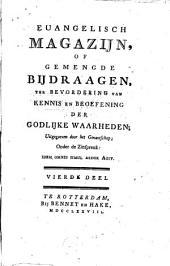 Euangelisch magazijn, of gemengde bijdraagen ter bevordering van kennis en beoefening der godlijke waarheden: Volumes 3-4