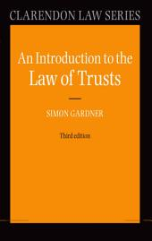 An Introduction to the Law of Trusts: Edition 3