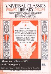 Memoirs of Louis XIV and the regency: Volume 1