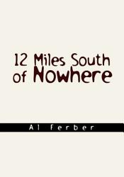 12 Miles South of Nowhere PDF