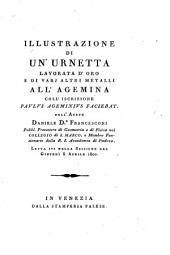 """Illustrazione di un' urnetta lavorata d'oro e di varii altri metalli all'agemina coll'iscrizione """"Paulus Ageminius faciebat"""""""