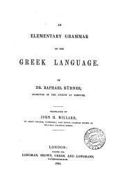 An elementary grammar of the Greek language, tr. by J.H. Millard