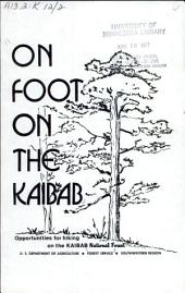 On foot on the Kaibab: opportunities for hiking on the Kaibab National Forest