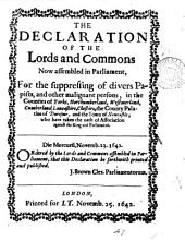 The declaration ... for the suppressing of divers papists, and other malignant persons in the counties of Yorke, Northumberland [&c.]: Volume 47