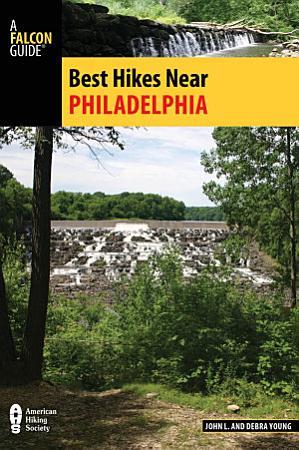 Best Hikes Near Philadelphia PDF