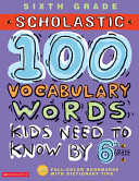 100 Vocabulary Words Kids Need to Know by 6th Grade PDF