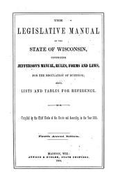 The Legislative Manual of the State of Wisconsin: Volume 1865