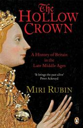 The Hollow Crown: A History of Britain in the Late Middle Ages (TPB) (GRP)