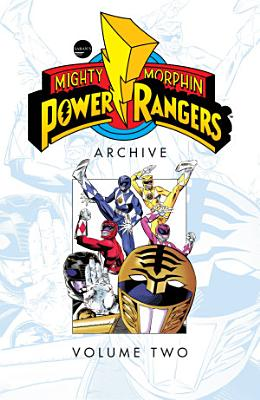 Mighty Morphin Power Rangers Archive Vol  2 PDF