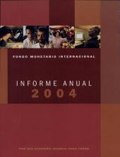 International Monetary Fund Annual Report 2004: Making the Global Economy Work for All