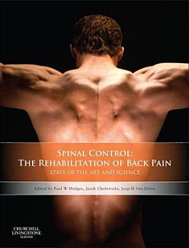 Spinal Control  The Rehabilitation of Back Pain E Book PDF