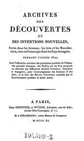 Archives des Decouvertes Et Des Inventions Nouvelles, Faites dans les Sciences, les Arts et les Manufactures, tant en France que dans les Pays etrangers: Volume3