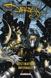 Darkness T04: Destination infernale