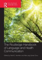The Routledge Handbook of Language and Health Communication PDF