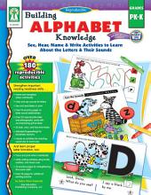 Building Alphabet Knowledge, Grades PK - K