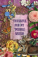 Thankful For My Middle Sister