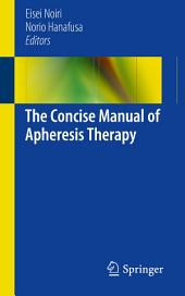 The Concise Manual of Apheresis Therapy