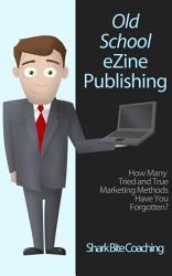 Old School Ezine Publishing Book PDF