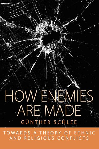How Enemies Are Made