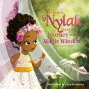 Princess Nylah and the Journey to the Magic Window PDF