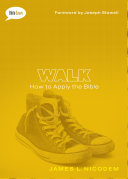 Walk SAMPLER: How to Apply the Bible by James L. Nicodem