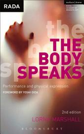 The Body Speaks: Performance and physical expression, Edition 2