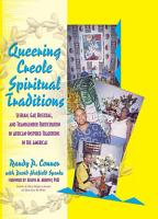 Queering Creole Spiritual Traditions PDF
