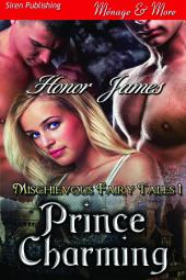 Prince Charming [Mischievous Fairy Tales 1]