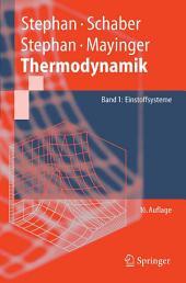 Thermodynamik. Grundlagen und technische Anwendungen: Band 1: Einstoffsysteme, Ausgabe 16