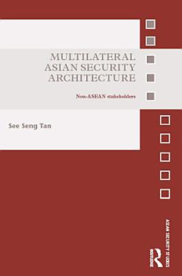 Multilateral Asian Security Architecture PDF