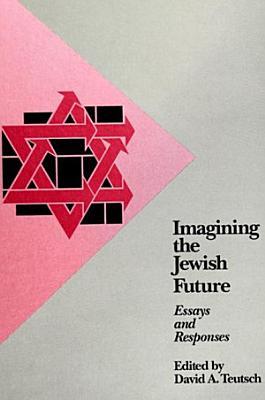 Imagining the Jewish Future PDF