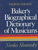 Baker S Biographical Dictionary Of Musicians Book PDF
