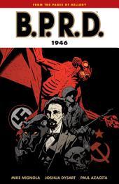 B.P.R.D. Volume 9: 1946: Volume 9