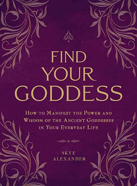 Find Your Goddess