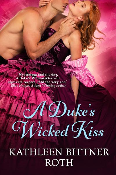 Download A Duke s Wicked Kiss Book