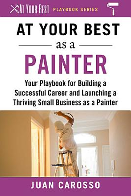 At Your Best as a Painter