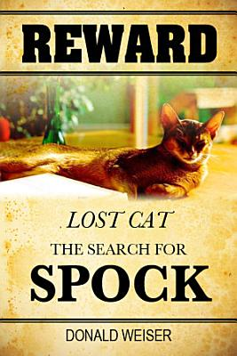 Reward  Lost Cat  the Search for Spock