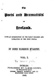 The Poets and Dramatists of Ireland: With an Introduction on the Early Religion and Literature of the Irish People, Volume 1