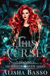 This Curse: The Grace Allen Series Book 2