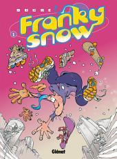 Franky Snow T01: Slide à mort